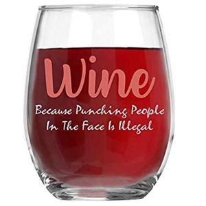 Other - Wine Because Punching Ppl Is Illegal Wine Glass